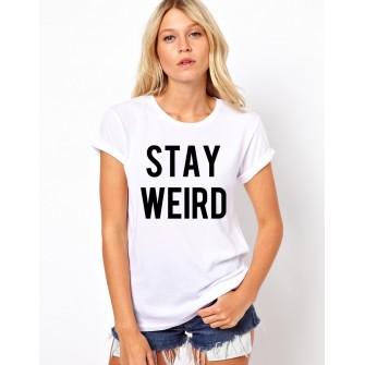 Tricou dama alb -  Stay Weird