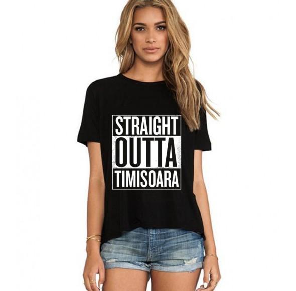 Tricou dama negru - Straight Outta Timisoara